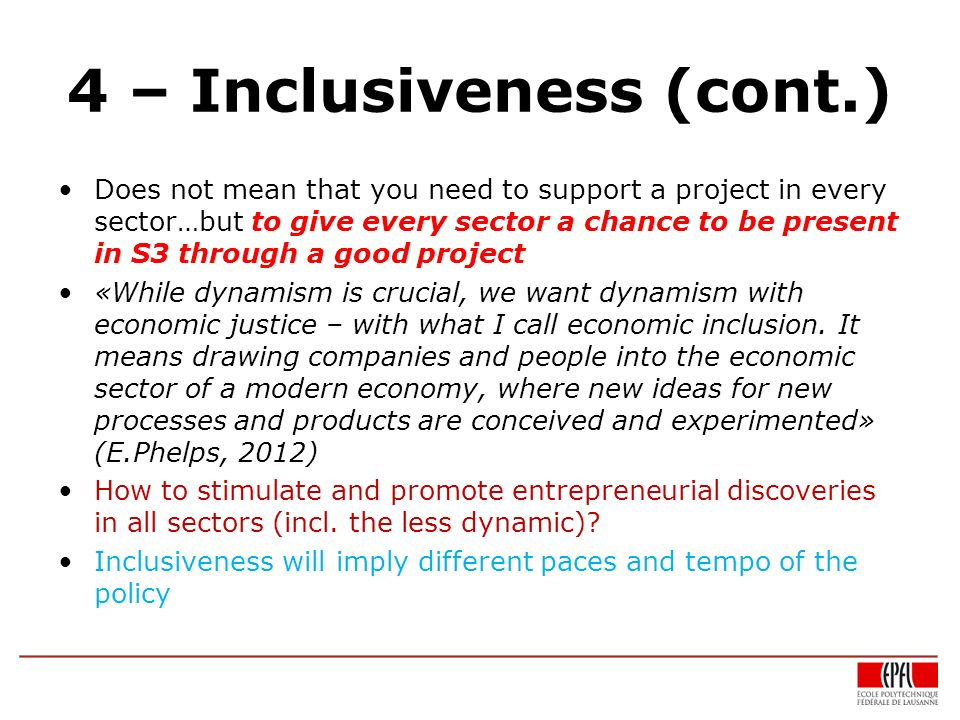 4 – Inclusiveness (cont.)