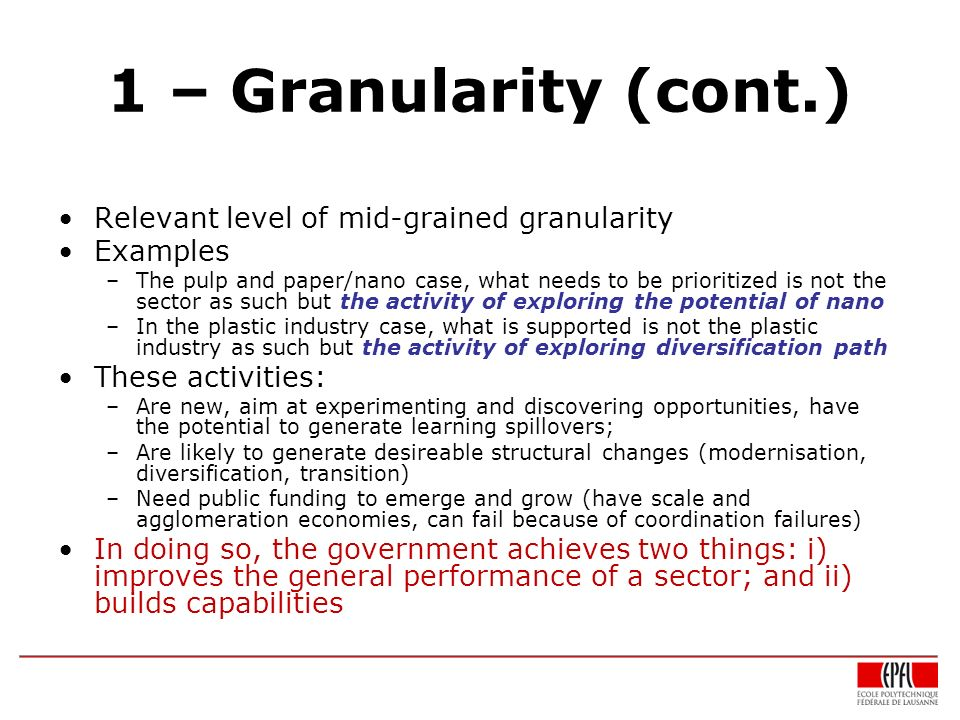 1 – Granularity (cont.) Relevant level of mid-grained granularity