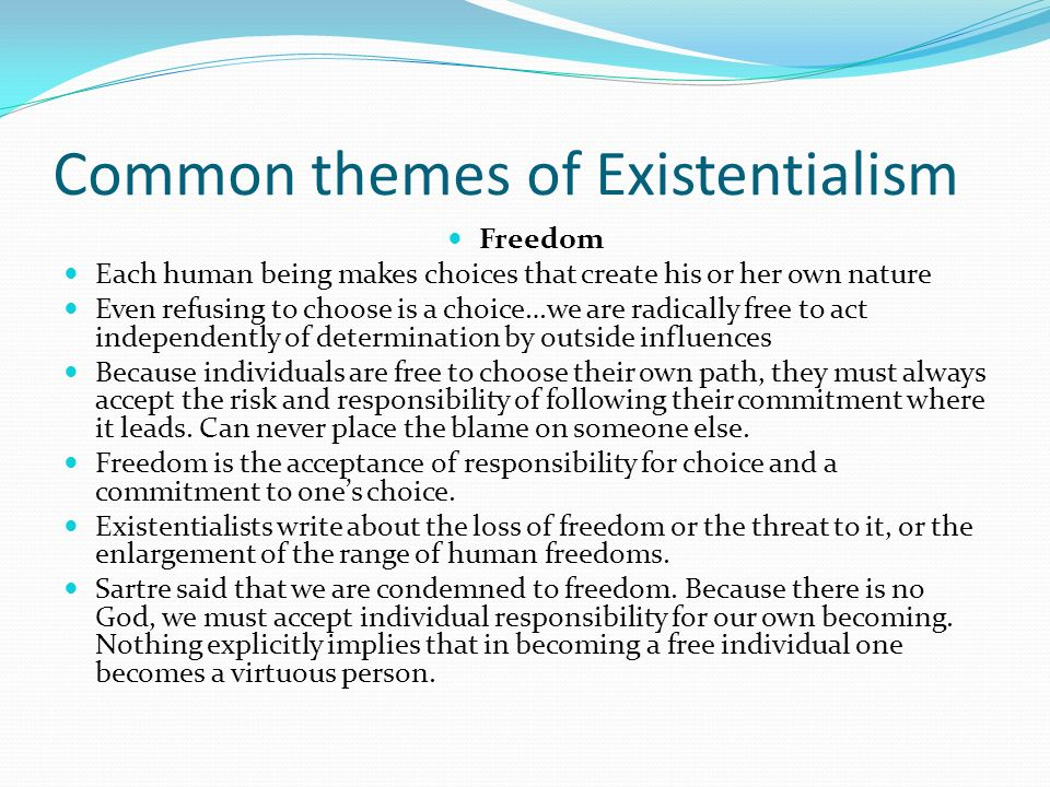 the main principles of existentialist point of view Investigating existentialism: a theological critique of  a theological critique of existential philosophy  a few main principles found.