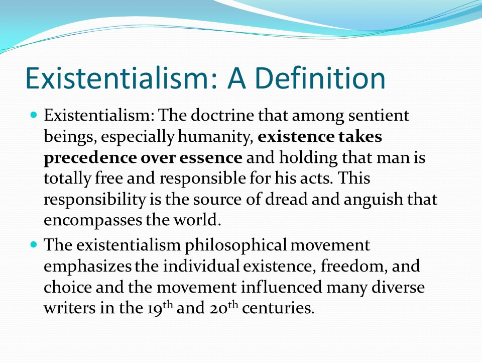 Exceptional 3 Existentialism: A Definition