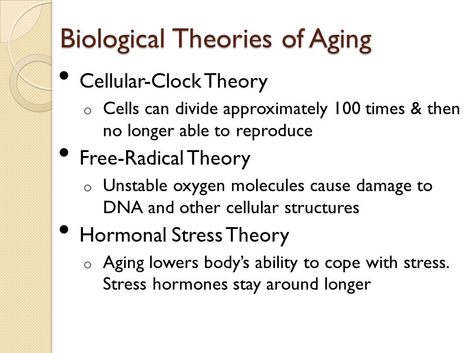 biological theories of aging A discussion of the biological, psychological and sociological predictors of aging diversions fitness, family, fiction biological theories of aging.
