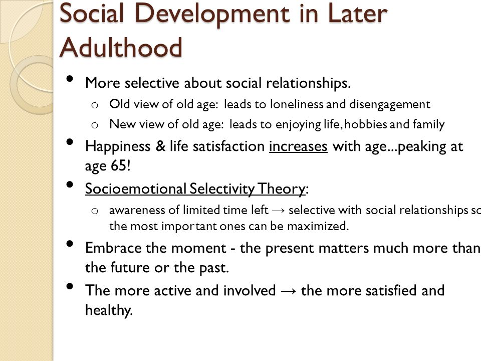 adulthood and aging social processes and Aging refers to the process of becoming old, with the study of human aging usually concentrating on the later years of life this article is concerned with psychological.