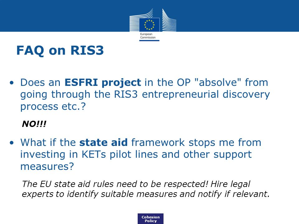 FAQ on RIS3 Does an ESFRI project in the OP absolve from going through the RIS3 entrepreneurial discovery process etc.