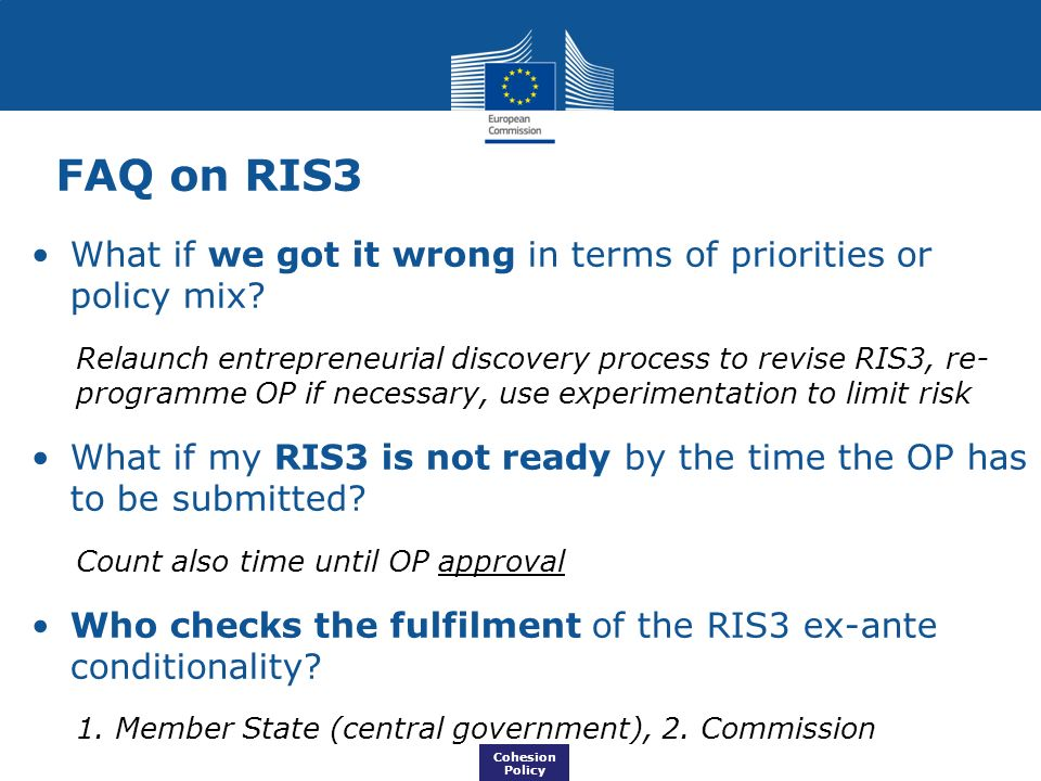 FAQ on RIS3 What if we got it wrong in terms of priorities or policy mix