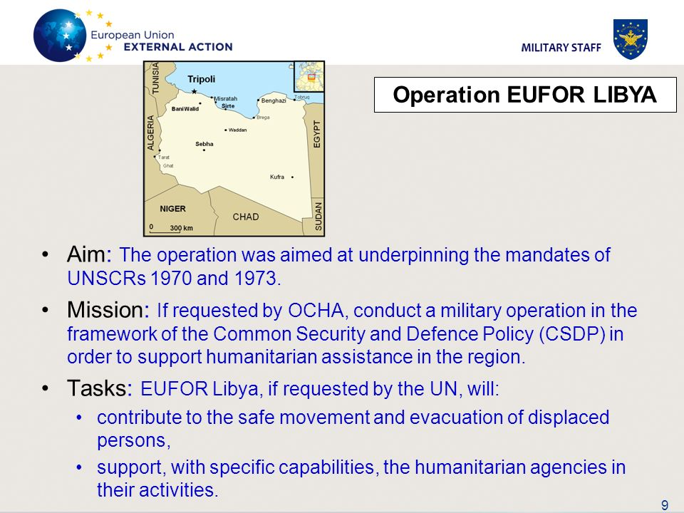 Tasks: EUFOR Libya, if requested by the UN, will: