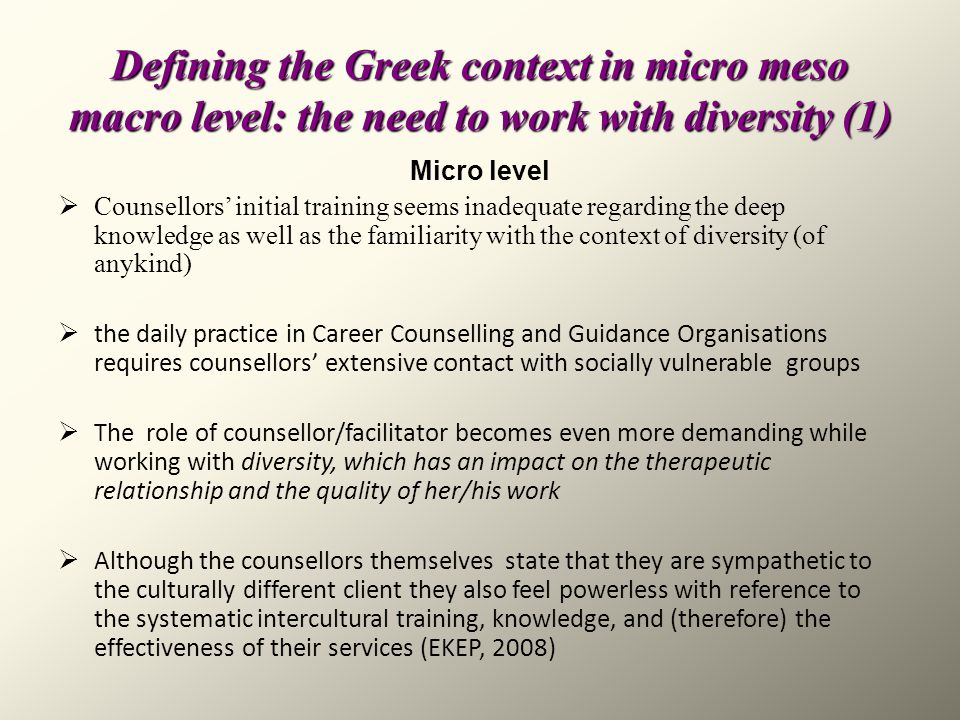 Defining the Greek context in micro meso macro level: the need to work with diversity (1)