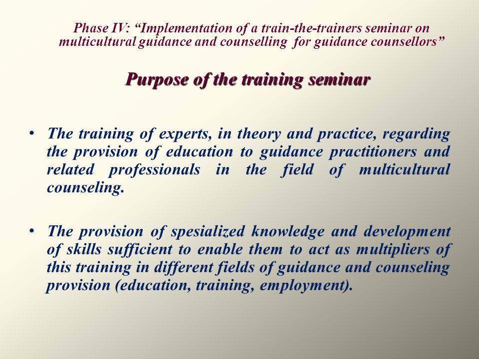 Purpose of the training seminar
