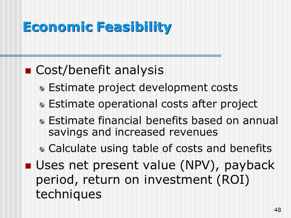 cost and bebefit economi feasibility