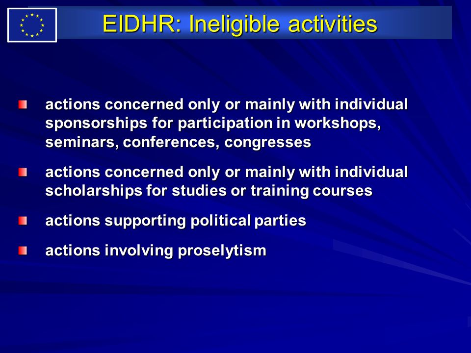 EIDHR: Ineligible activities