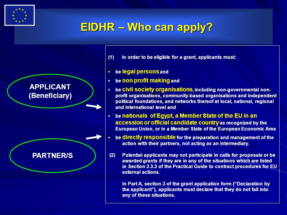 EIDHR – Who can apply APPLICANT (Beneficiary) PARTNER/S
