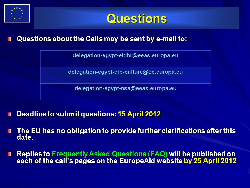 Questions Questions about the Calls may be sent by e-mail to: