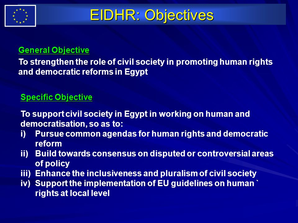 EIDHR: Objectives General Objective