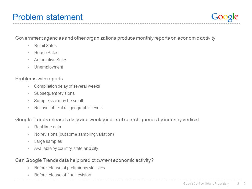 Problem statement Government agencies and other organizations produce monthly reports on economic activity.