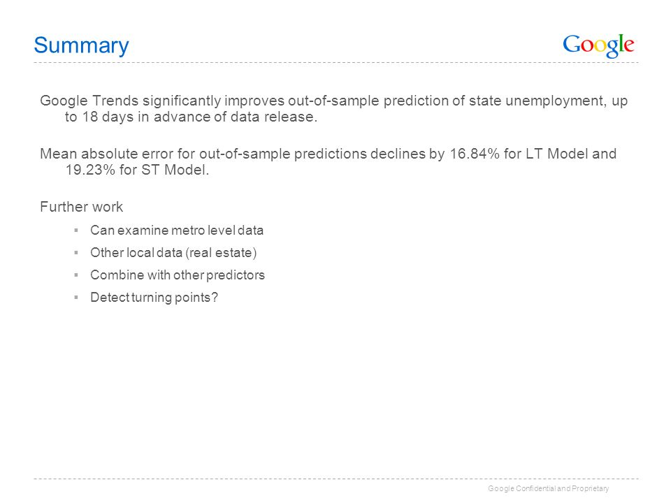 Summary Google Trends significantly improves out-of-sample prediction of state unemployment, up to 18 days in advance of data release.