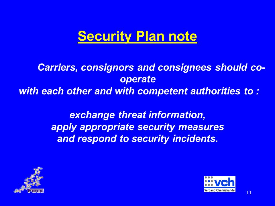 Security Plan note with each other and with competent authorities to :