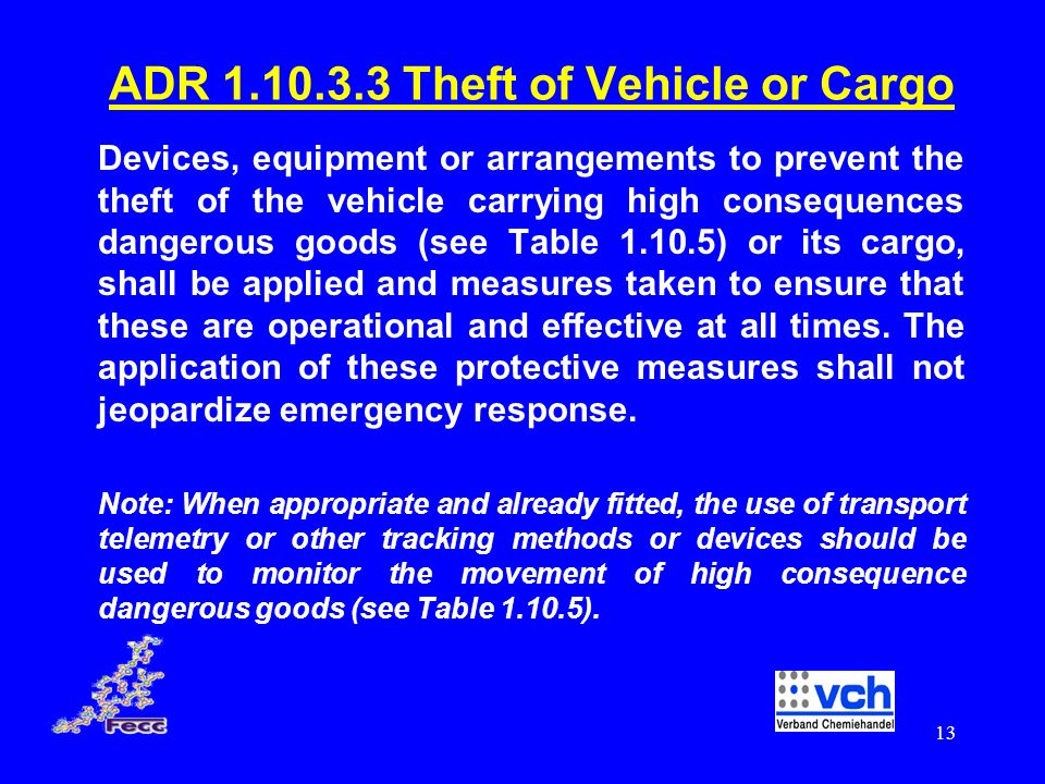 ADR Theft of Vehicle or Cargo