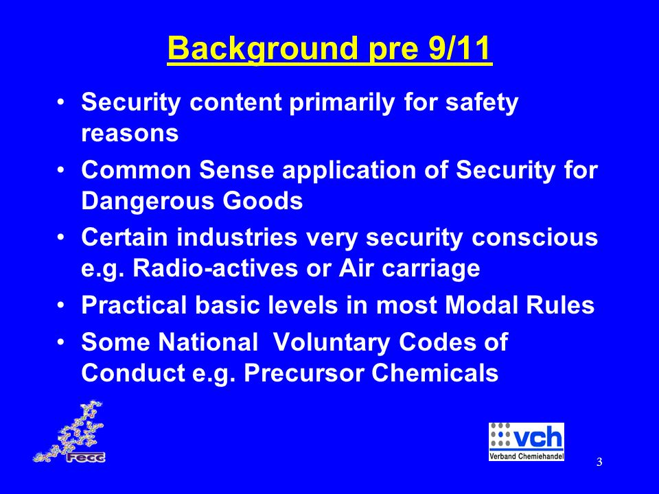 Background pre 9/11 Security content primarily for safety reasons