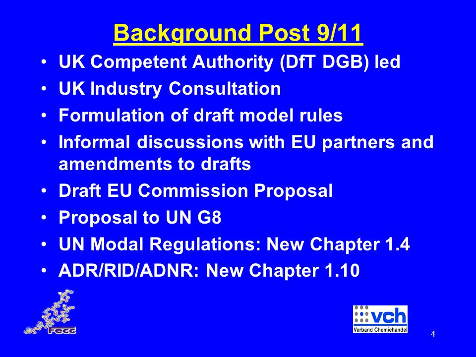 Background Post 9/11 UK Competent Authority (DfT DGB) led