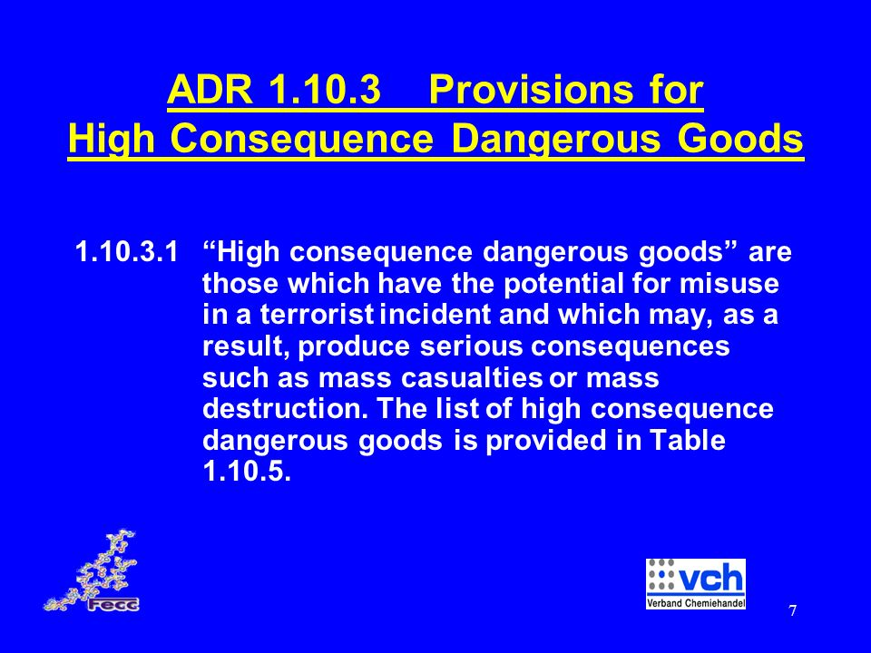 ADR 1.10.3 Provisions for High Consequence Dangerous Goods
