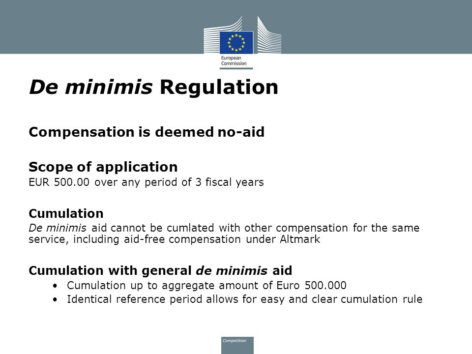 De minimis Regulation Compensation is deemed no-aid