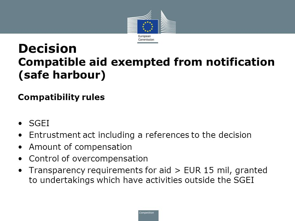 Decision Compatible aid exempted from notification (safe harbour)
