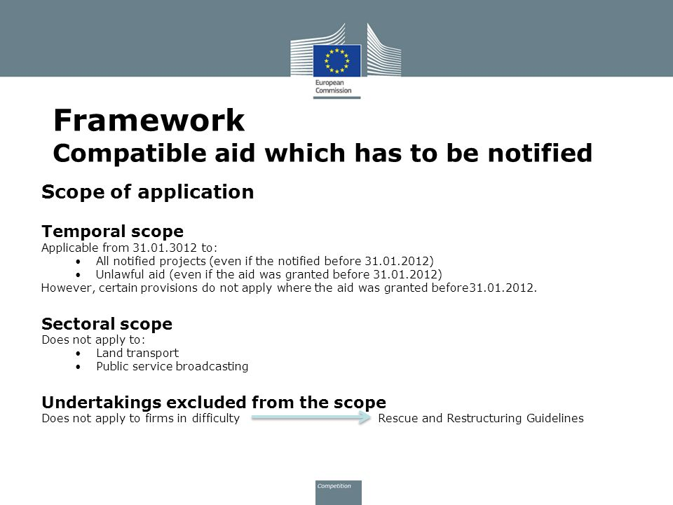 Framework Compatible aid which has to be notified