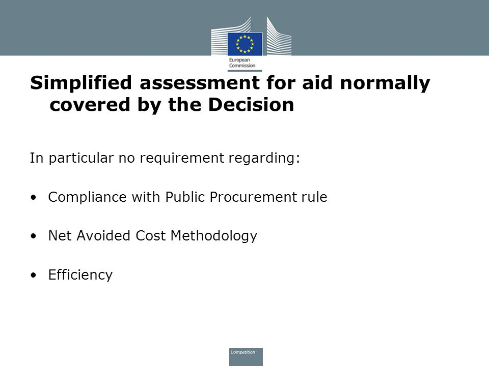 Simplified assessment for aid normally covered by the Decision