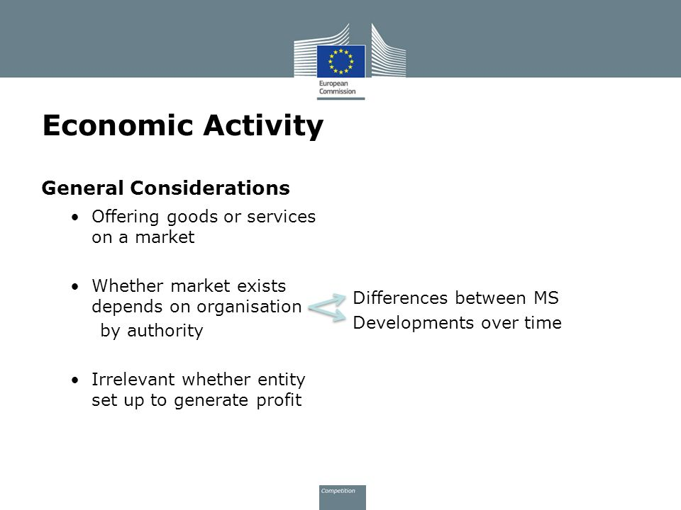 Economic Activity General Considerations