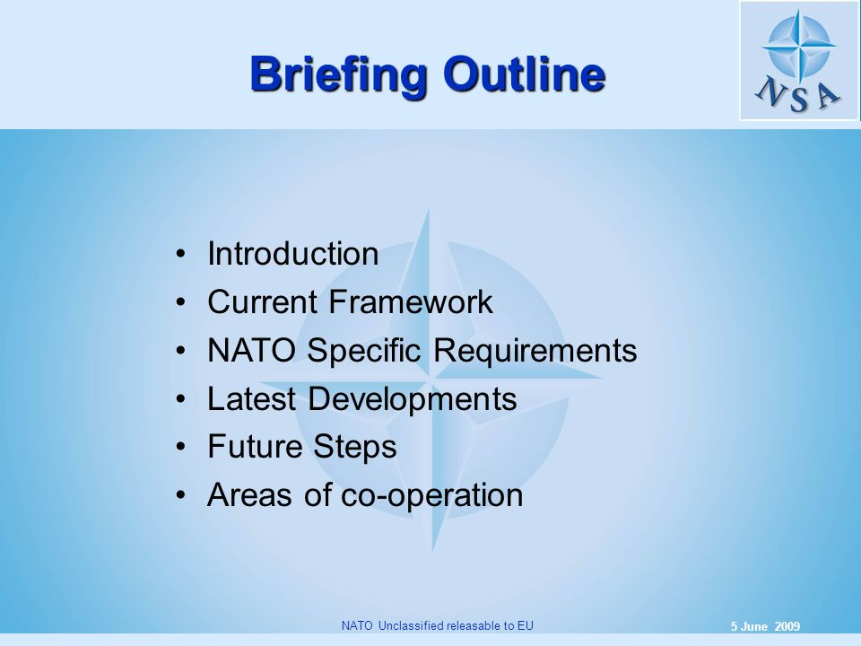 Briefing Outline Introduction Current Framework