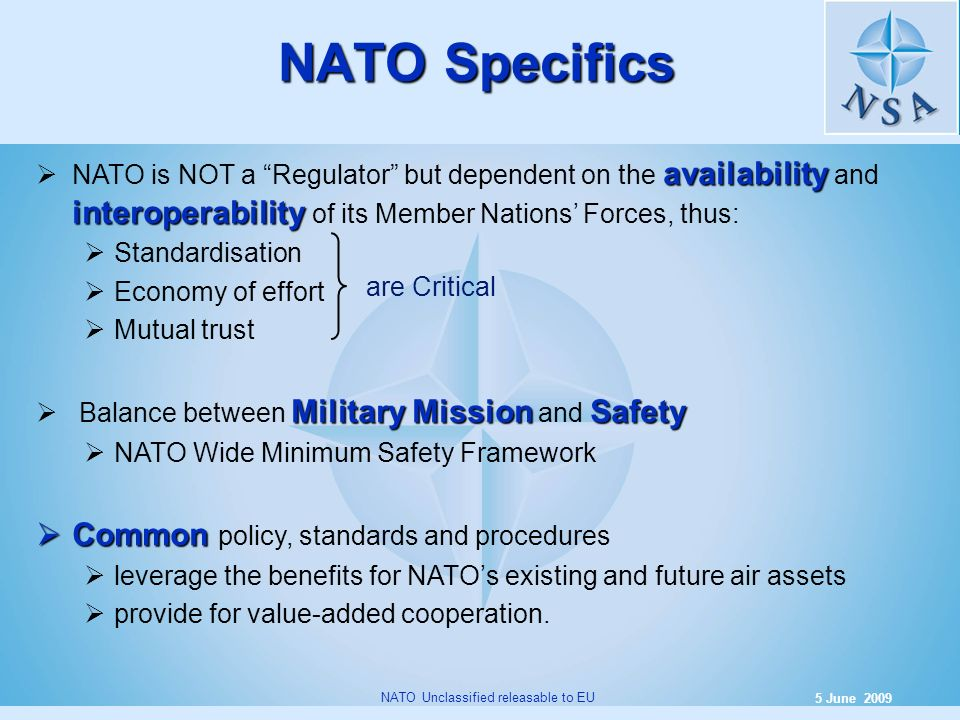 NATO Specifics Common policy, standards and procedures