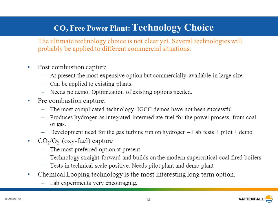 CO2 Free Power Plant: Technology Choice