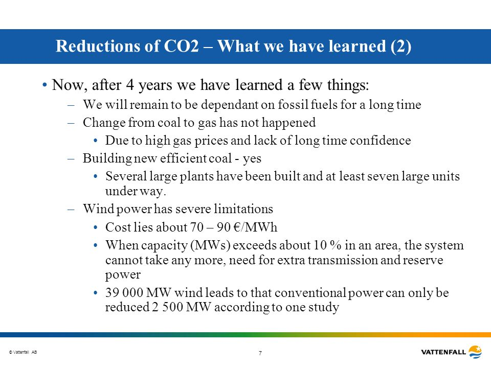 Reductions of CO2 – What we have learned (2)