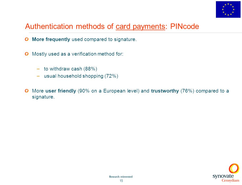 Authentication methods of card payments: PINcode
