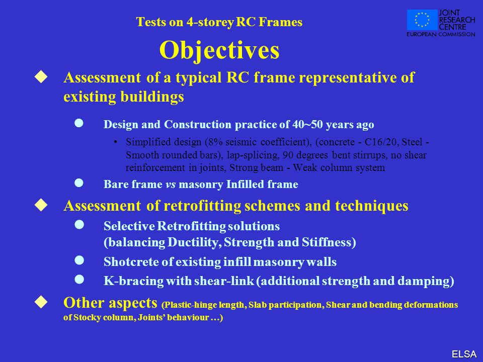 Tests on 4-storey RC Frames Objectives
