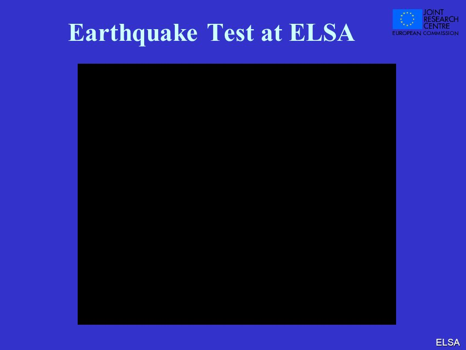 Earthquake Test at ELSA
