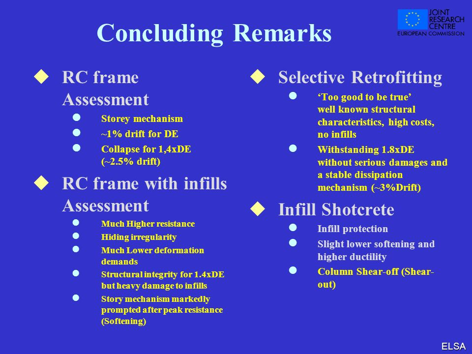 Concluding Remarks RC frame Assessment