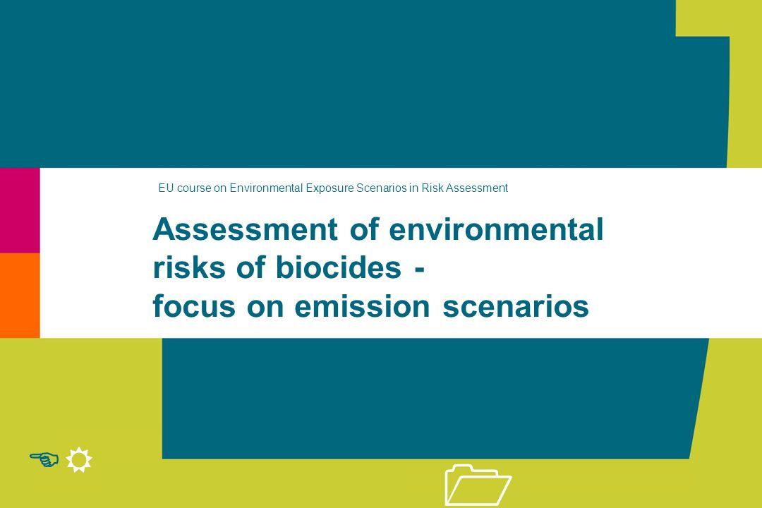 EU course on Environmental Exposure Scenarios in Risk Assessment