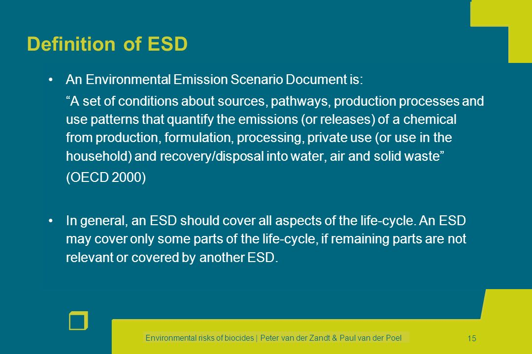 Definition of ESD An Environmental Emission Scenario Document is: