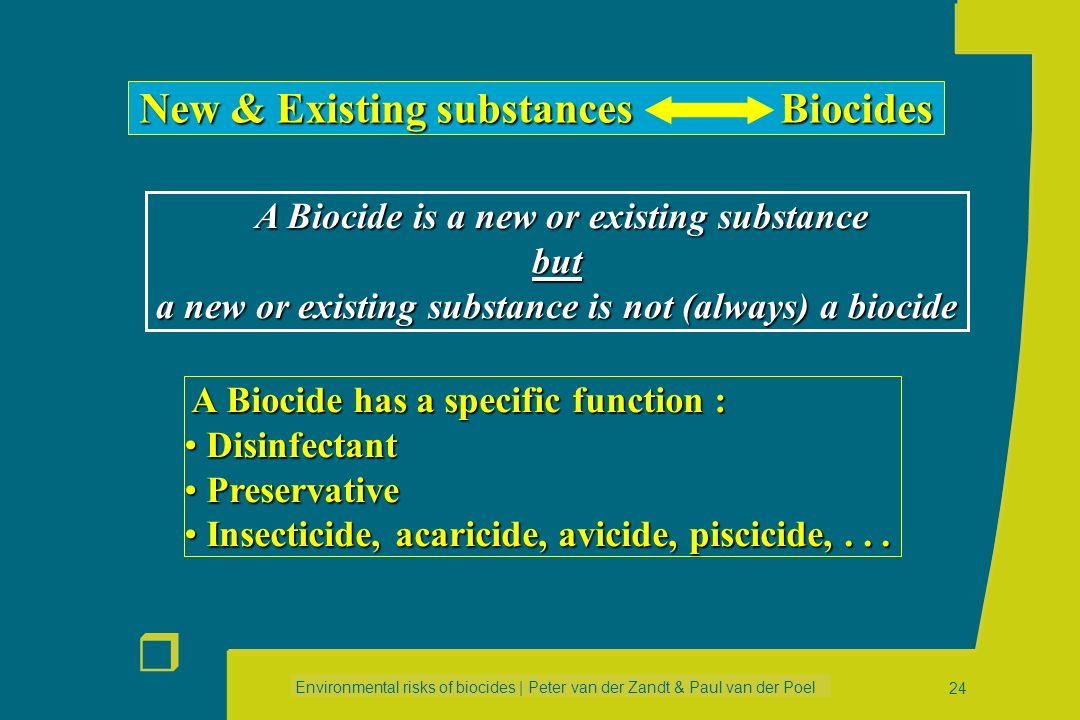New & Existing substances Biocides