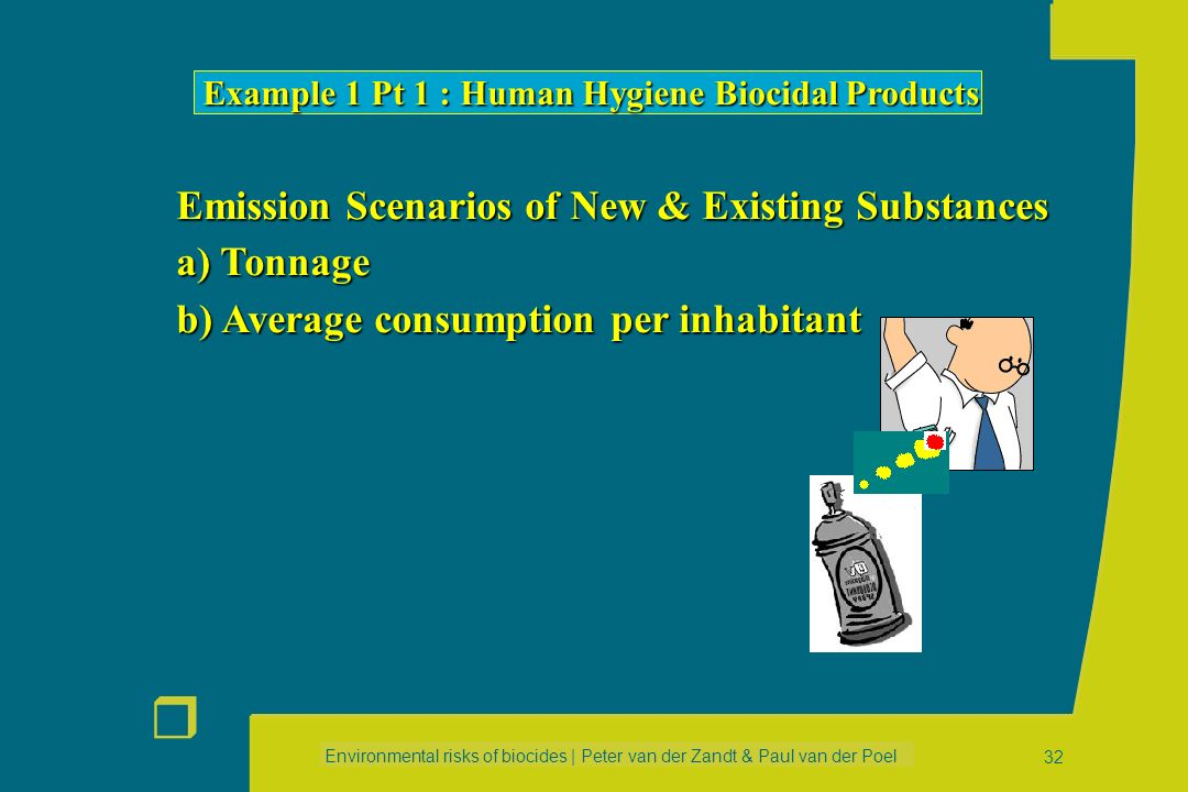 Emission Scenarios of New & Existing Substances a) Tonnage