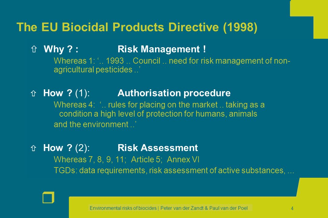 The EU Biocidal Products Directive (1998)