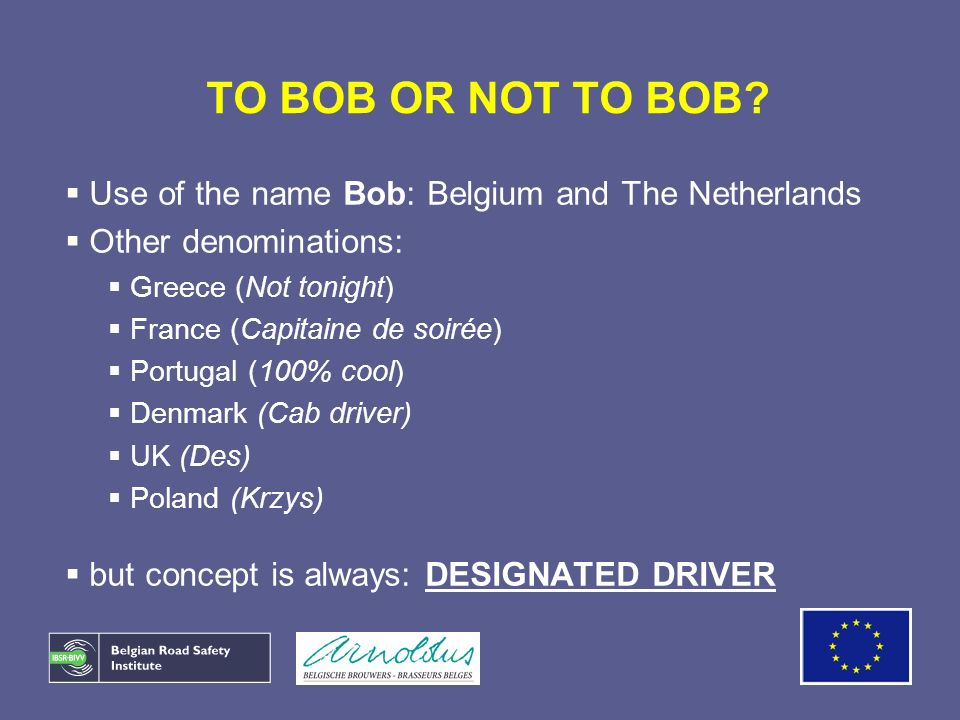 TO BOB OR NOT TO BOB Use of the name Bob: Belgium and The Netherlands