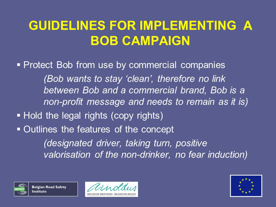 GUIDELINES FOR IMPLEMENTING A BOB CAMPAIGN