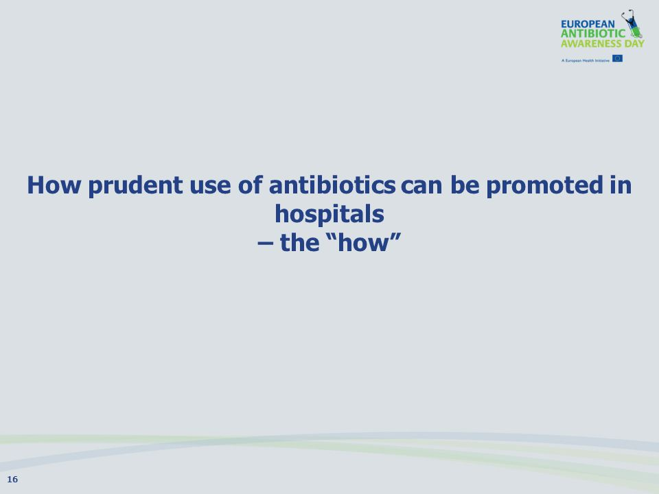 How prudent use of antibiotics can be promoted in hospitals – the how