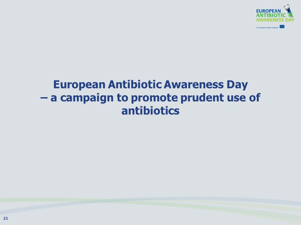 European Antibiotic Awareness Day – a campaign to promote prudent use of antibiotics