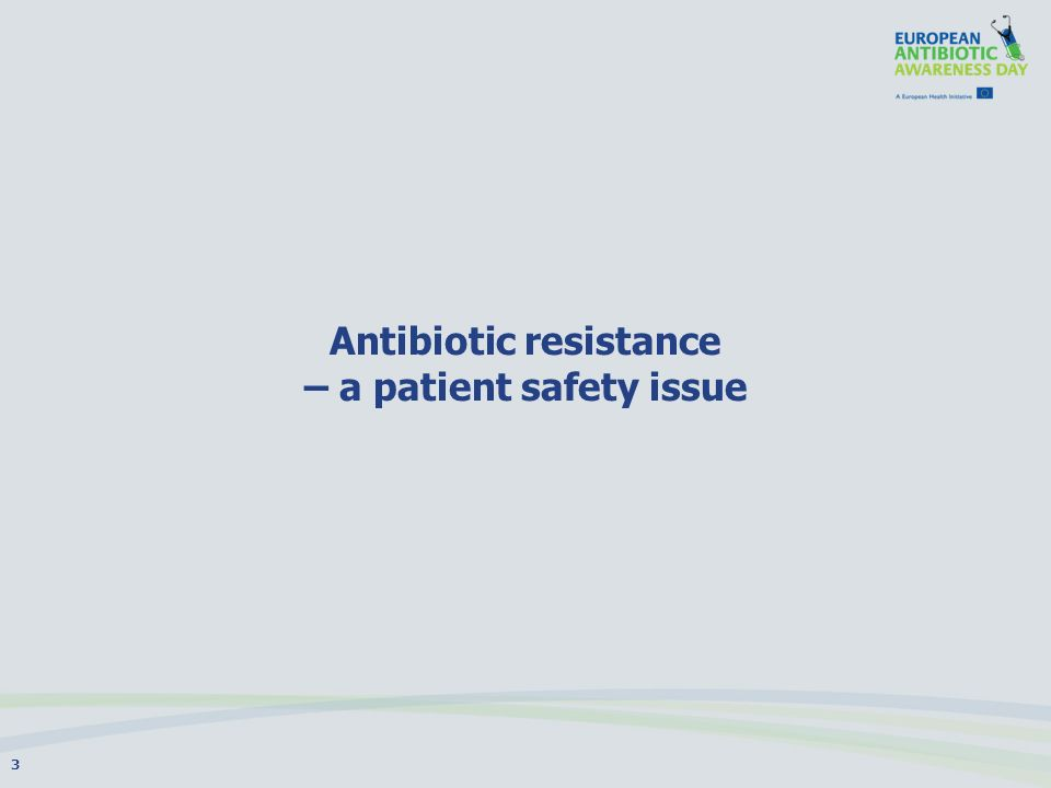 Antibiotic resistance – a patient safety issue