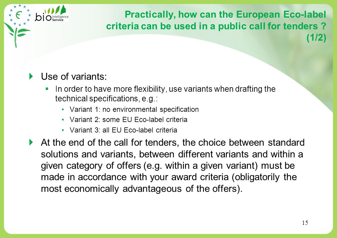 Practically, how can the European Eco-label criteria can be used in a public call for tenders (1/2)