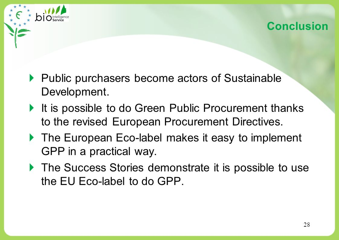 Conclusion Public purchasers become actors of Sustainable Development.
