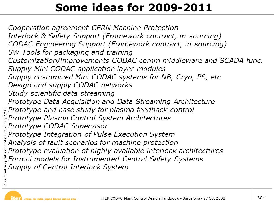 Some ideas for 2009-2011 Cooperation agreement CERN Machine Protection