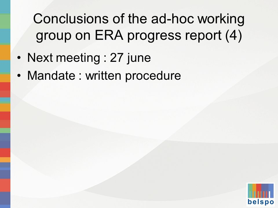 Conclusions of the ad-hoc working group on ERA progress report (4)